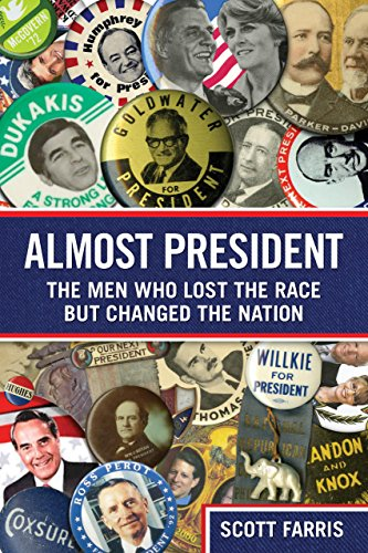 9780762763788: Almost President: The Men Who Lost The Race But Changed The Nation