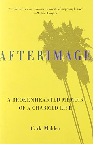 9780762763825: AfterImage: A Brokenhearted Memoir of a Charmed Life