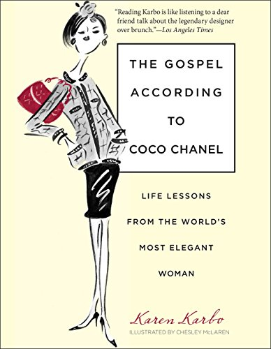 9780762764150: The Gospel According to Coco Chanel: Life Lessons from the World's Most Elegant Woman