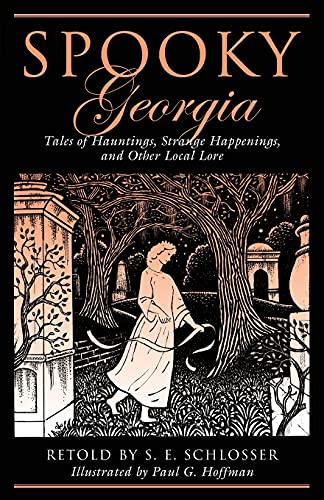 9780762764204: Spooky Georgia: Tales Of Hauntings, Strange Happenings, And Other Local Lore