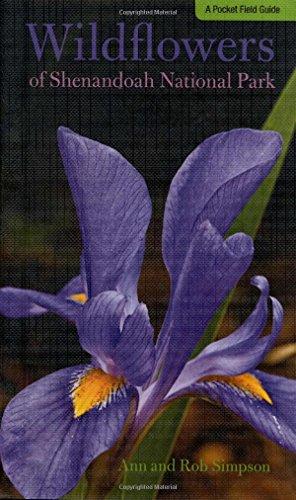 Wildflowers of Shenandoah National Park: A Pocket: Simpson, Ann