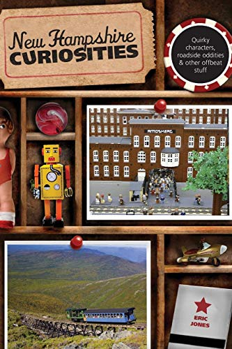 9780762764488: New Hampshire Curiosities: Quirky Characters, Roadside Oddities & Other Offbeat Stuff (Curiosities Series)
