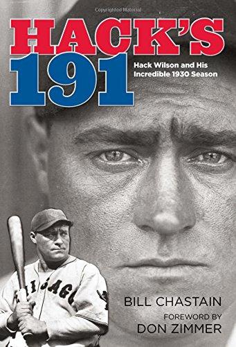 9780762769636: Hack's 191: Hack Wilson And His Incredible 1930 Season