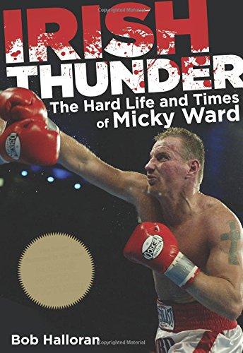 9780762769865: Irish Thunder: The Hard Life And Times Of Micky Ward