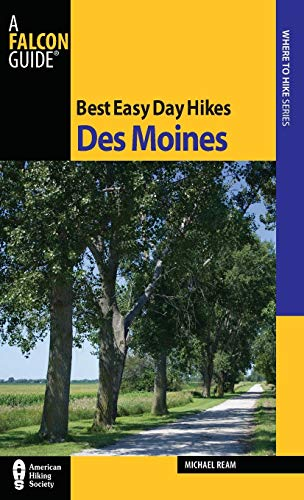 9780762769919: Best Easy Day Hikes Des Moines (Best Easy Day Hikes Series)