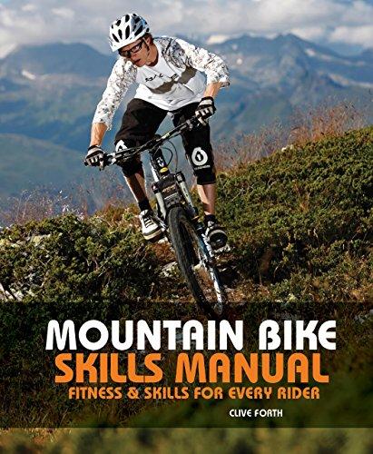 9780762770038: The Mountain Bike Skills Manual: Fitness & Skills for Every Rider