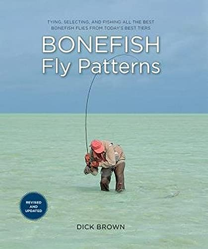 9780762770045: Bonefish Fly Patterns: Tying, Selecting, And Fishing All The Best Bonefish Flies From Today's Best Tiers