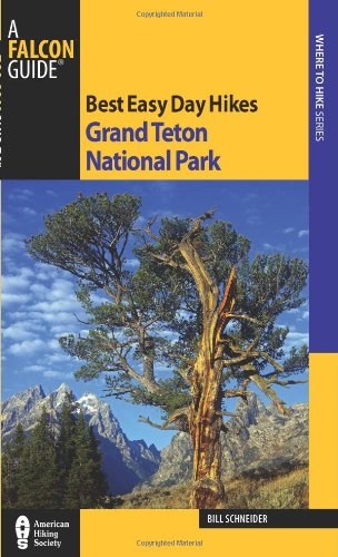 9780762770052: Best Easy Day Hikes Grand Teton National Park (Best Easy Day Hikes Series)