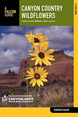 9780762770137: Canyon Country Wildflowers: A Guide To Common Wildflowers, Shrubs, And Trees (Wildflower Series)