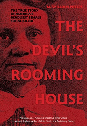 9780762770250: The Devil's Rooming House: The True Story of America's Deadliest Female Serial Killer