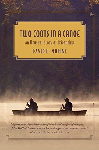 9780762770366: Two Coots in a Canoe: An Unusual Story Of Friendship
