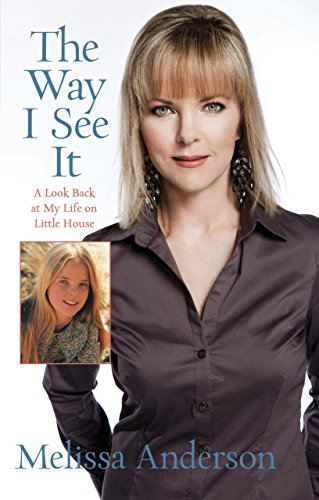 9780762770502: The Way I See It: A Look Back at My Life on Little House