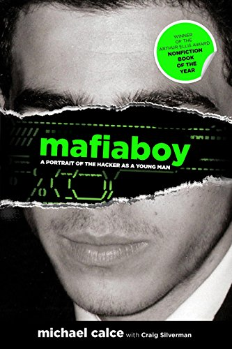 9780762770557: Mafiaboy: A Portrait of the Hacker as a Young Man