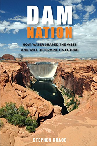 9780762770656: Dam Nation: How Water Shaped the West and Will Determine Its Future