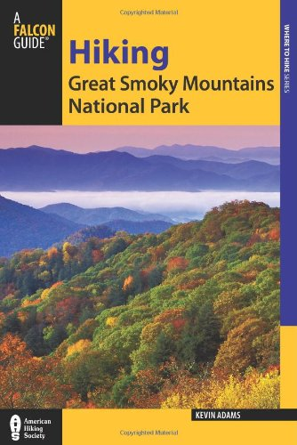 9780762770861: Hiking Great Smoky Mountains National Park (Regional Hiking Series)