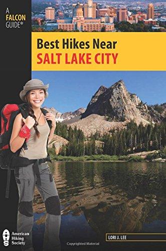 9780762771387: Salt Lake City (Best Hikes Near Series)
