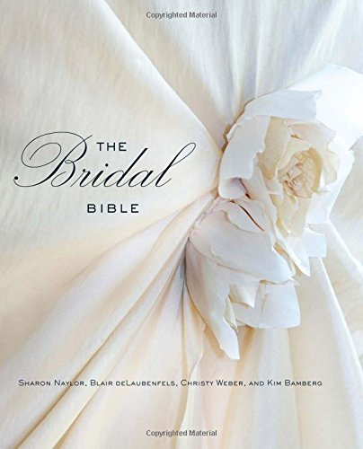 9780762772513: The Bridal Bible: Inspiration for Planning Your Perfect Wedding