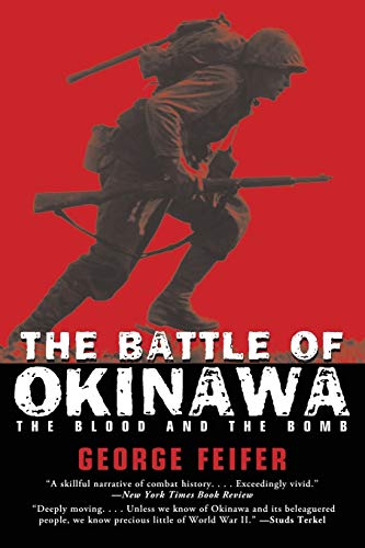 9780762772797: Battle of Okinawa: The Blood And The Bomb