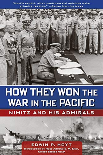 9780762772858: How They Won the War in the Pacific: Nimitz and His Admirals
