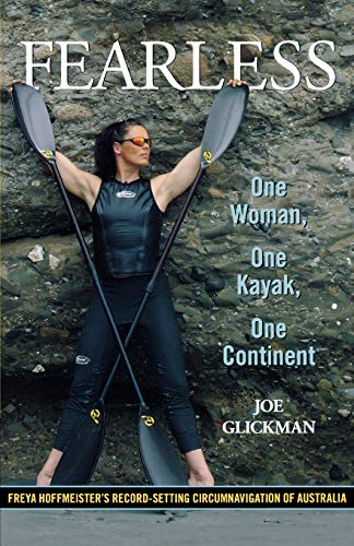 9780762772872: Fearless: One Woman, One Kayak, One Continent