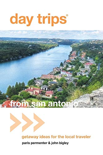 9780762773077: Day Trips® from San Antonio: Getaway Ideas For The Local Traveler (Day Trips Series)
