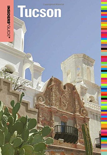 9780762773244: Insiders' Guide® to Tucson (Insiders' Guide Series)