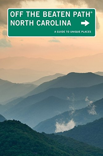 9780762773268: North Carolina Off the Beaten Path®, 10th: A Guide to Unique Places (Off the Beaten Path Series)