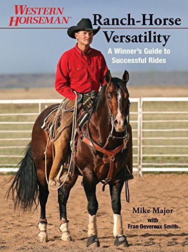 9780762773350: Ranch-Horse Versatility: A Winner's Guide to Successful Rides (Western Horseman)
