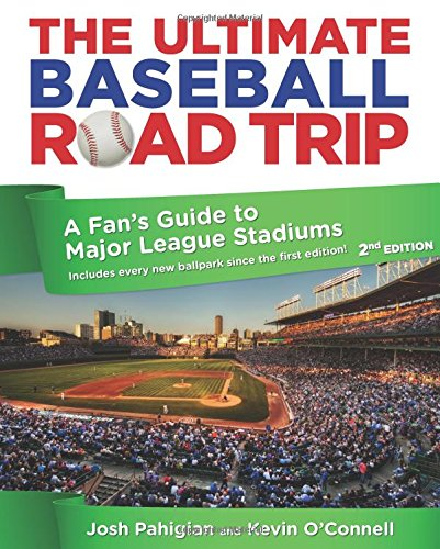9780762773404: The Ultimate Baseball Road Trip: A Fan's Guide to Major League Stadiums