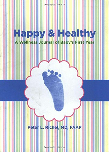 9780762773763: Happy & Healthy: A Wellness Journal Of Baby's First Year