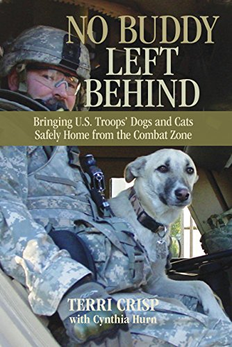 9780762773862: No Buddy Left Behind: Bringing U.S. Troops' Dogs And Cats Safely Home From The Combat Zone