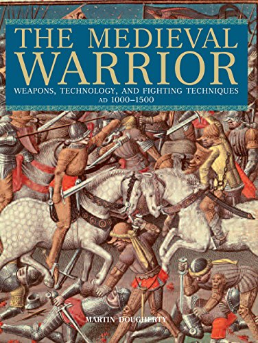 9780762774296: The Medieval Warrior: Weapons, Technology, and Fighting Techniques, AD 1000-1500