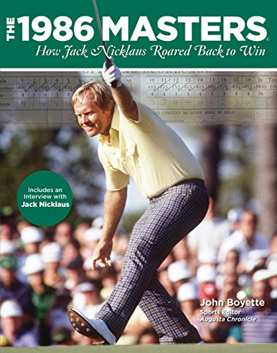 9780762777587: The 1986 Masters: How Jack Nicklaus Roared Back to Win