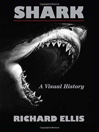 9780762777976: Shark: A Visual History