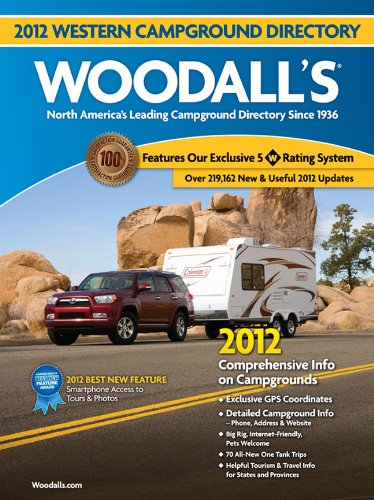 9780762778157: Woodall's Western America Campground Directory, 2012 (Woodall's Guide)