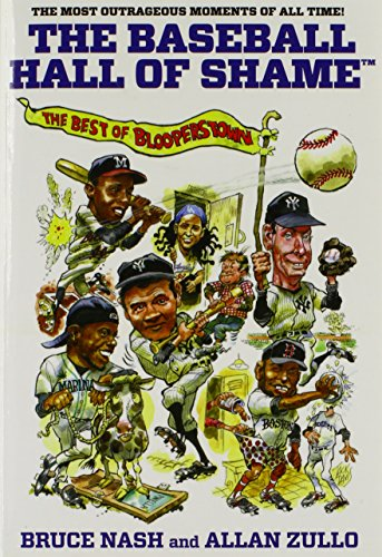 The Baseball Hall of Shame : The: Bruce Nash; Allan