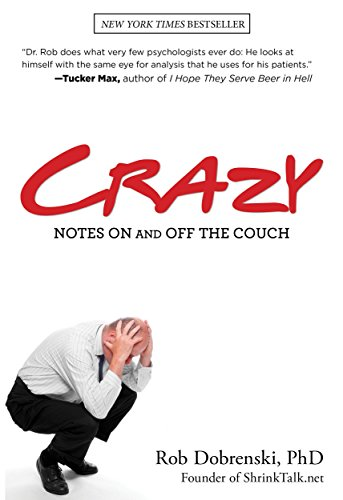 9780762778478: Crazy: Notes On And Off The Couch