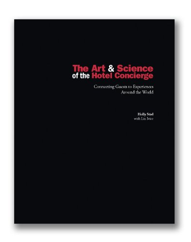 9780762778522: The Art & Science of the Hotel Concierge