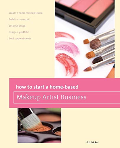 9780762778638: How to Start a Home-Based Makeup Artist Business (Home-Based Business Series)