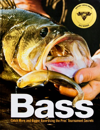 9780762778720: Bass (Catch More and Bigger Bass Using the Pros' Tournament Secrets)