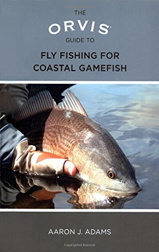 9780762779123: The Orvis Guide to Fly Fishing for Coastal Gamefish