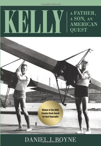 9780762779291: Kelly: A Father, a Son, an American Quest