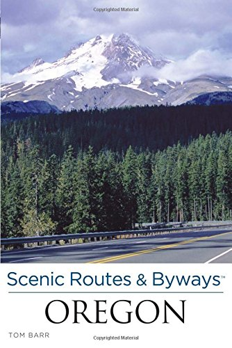 Scenic Routes & Byways Oregon (076277956X) by Tom Barr