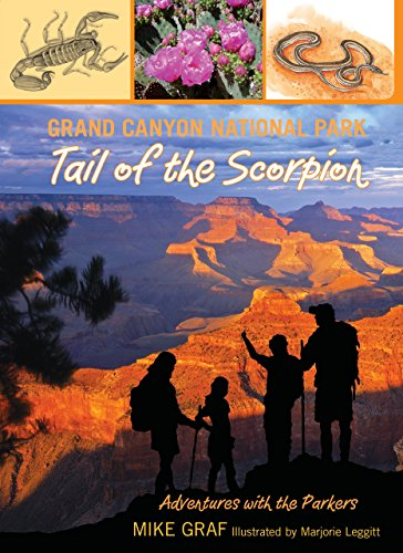 9780762779659: Grand Canyon National Park: Tail of the Scorpion (Adventures with the Parkers)
