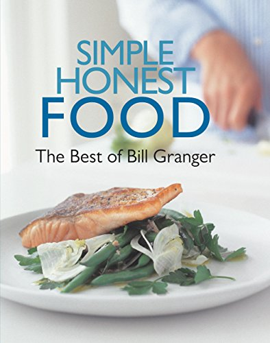 9780762779758: Simple Honest Food: The Best of Bill Granger