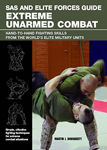 9780762779901: SAS and Elite Forces Guide Extreme Unarmed Combat: Hand-To-Hand Fighting Skills from the World's Elite Military Units