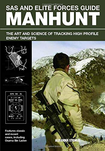9780762780174: SAS and Elite Forces Guide Manhunt: The Art And Science Of Tracking High Value Enemy Targets