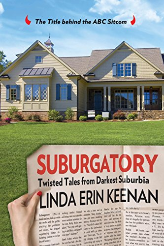 Suburgatory: Twisted Tales from Darkest Suburbia: Keenan, Linda Erin