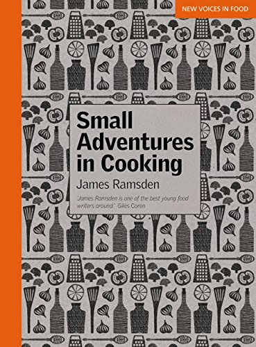 Small Adventures in Cooking (0762780207) by Ramsden, James