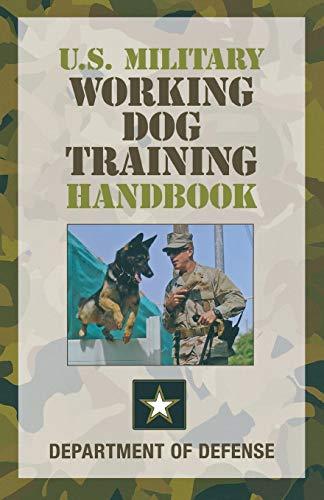 9780762780327: U.S. Military Working Dog Training Handbook